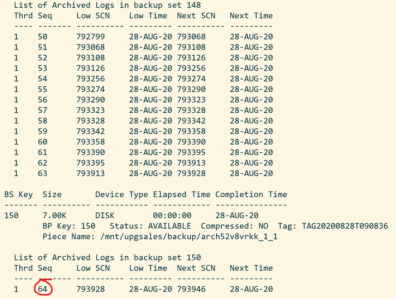 """Sample output of RMAN command """"list archivelog all"""" showing which sequence to restore until"""