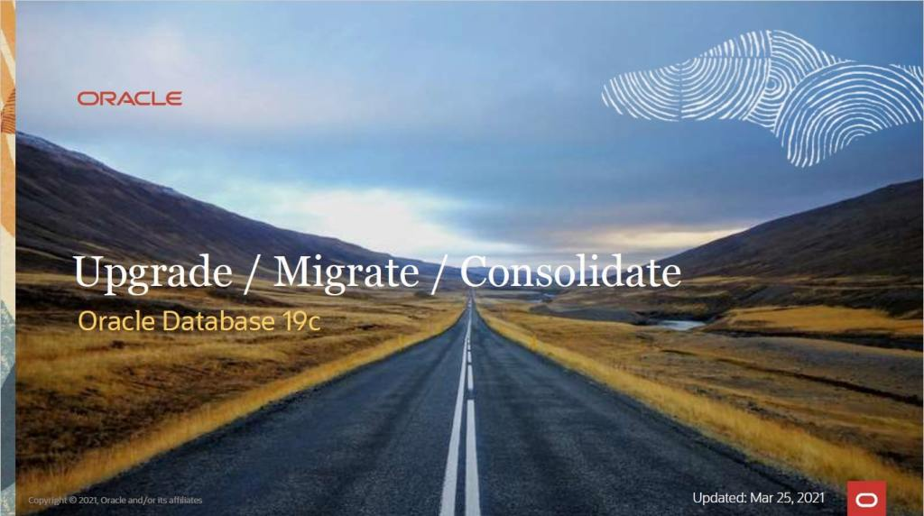 All you need to know about upgrading and migrating your Oracle Database