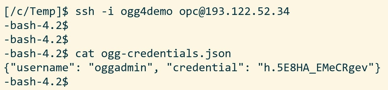 In ogg-credentials.json you find the username and password required to connect to the Oracle GoldenGate Hub